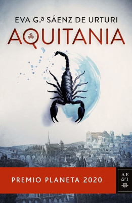 Aquitania - Eva Garcia Saez de Urturi