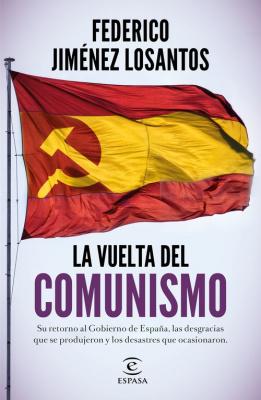 La vuelta del comunismo - Federico Jiménez Losantos