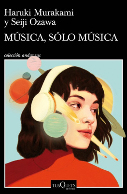 Música, solo música - Haruki Murakami